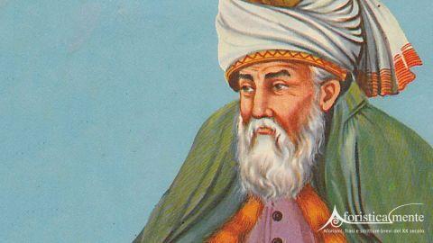 Rumi il ponte mistico tra Oriente e Occidente